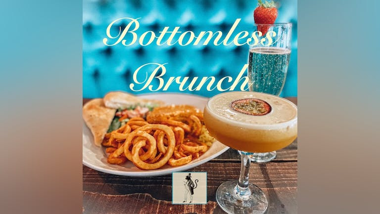 Bottomless Brunch 7.30pm on August 21st