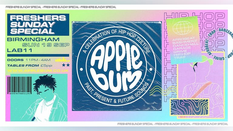 Applebum / Birmingham / Freshers Sunday Special