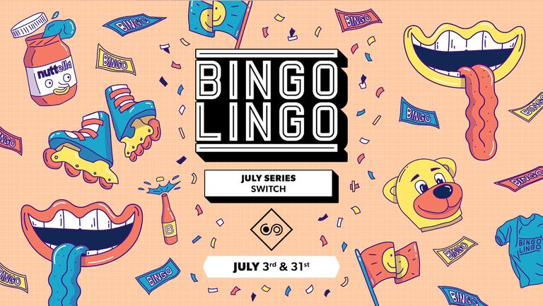 BINGO LINGO - Southampton - July 31st
