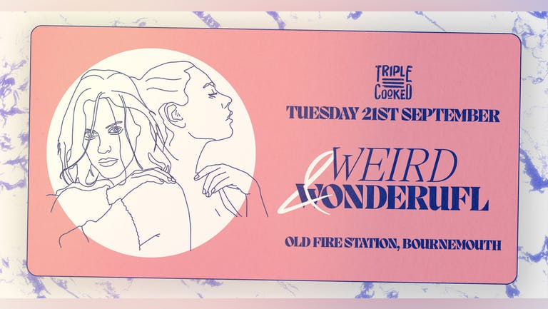 Triple Cooked | Bournemouth | Weird & Wonderful