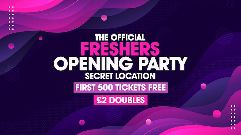The Official Freshers Opening Party | First 500 FREE TICKETS