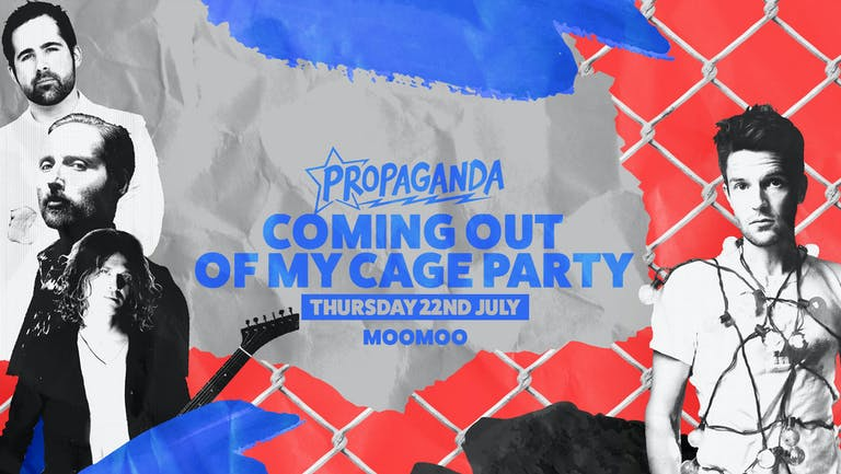 Propaganda - Coming Out of My Cage Party!