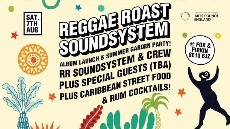 Reggae Roast Summer Garden Party & Album Launch!