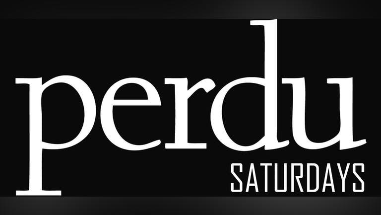 PERDU SATURDAYS x SECRET KRUSH | 17th July