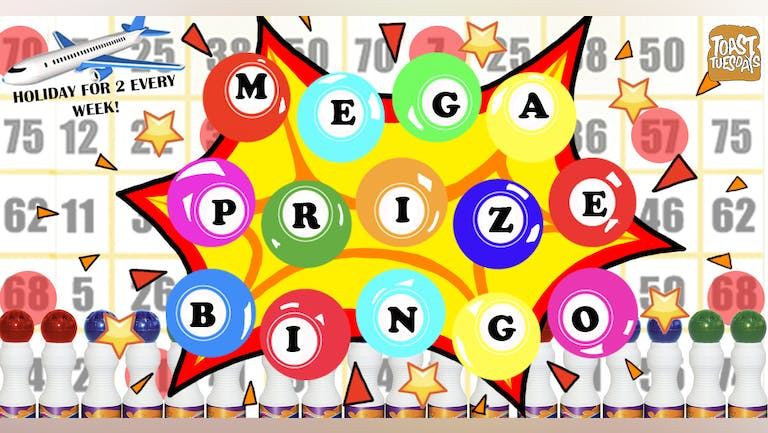 SOLD OUT - MEGA PRIZE BINGO   Book Your Table Right Away!