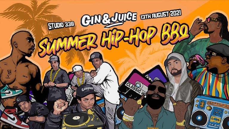 Gin & Juice : Summer Hip-Hop BBQ @ Studio 338