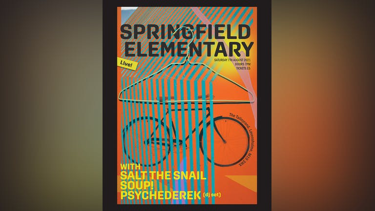 Springfield Elementary presents: Salt the Snail, Soup! and Psychederek (DJ)
