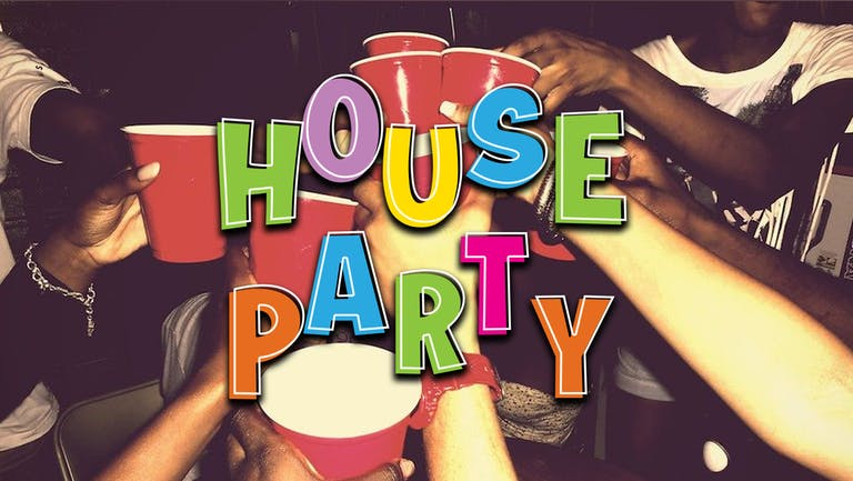 HOUSE PARTY   THURSDAY   PERDU   8th JULY