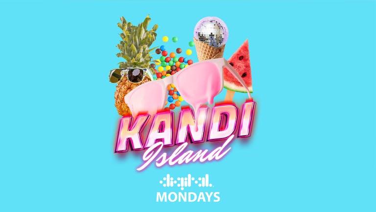 KANDI ISLAND   DIGITAL   MONDAY   12th JULY