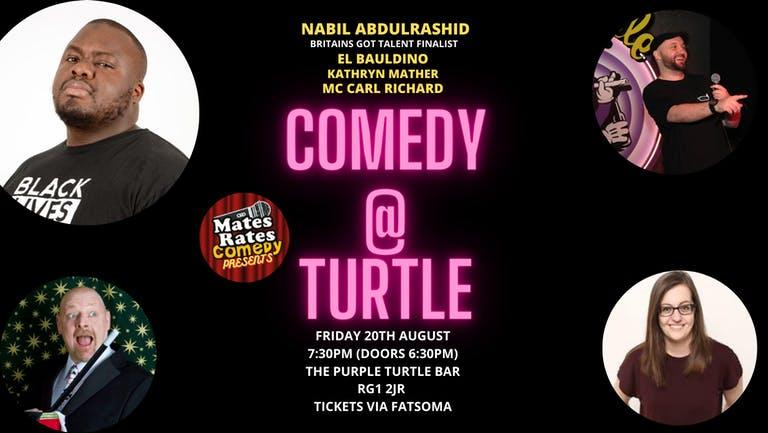 Mates Rates Comedy Presents: Comedy @ Turtle with Headliner Nabil Abdulrashid