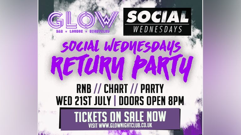 WED 21.07.21 - SOCIAL WEDNESDAY - WELCOME BACK PARTY
