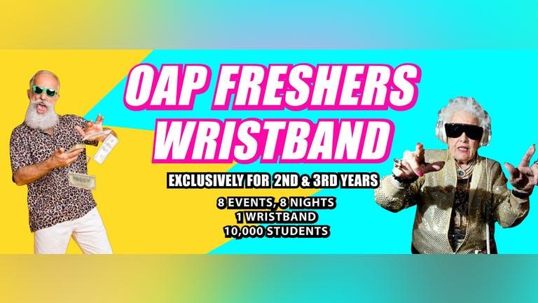 The OAP Freshers Wristband - 8 nights, 8 events, 1 wristband - Week 1