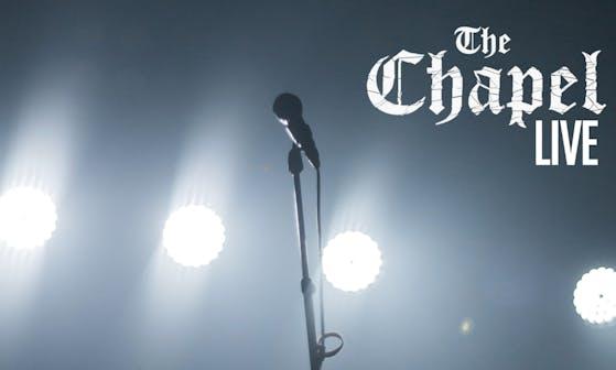 The Chapel Live
