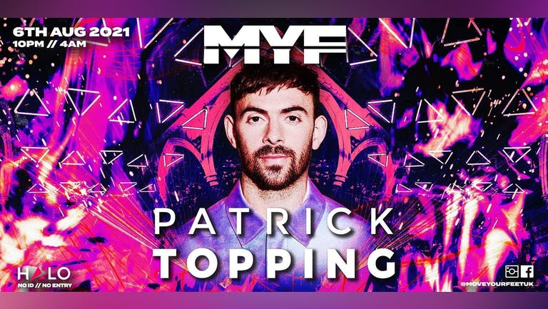 MYF Presents Patrick Topping