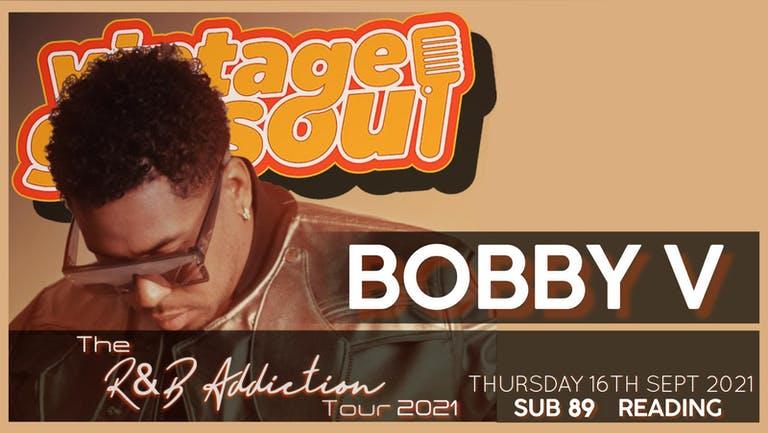 VGS Presents Bobby V - The R&B Addiction Tour 2021