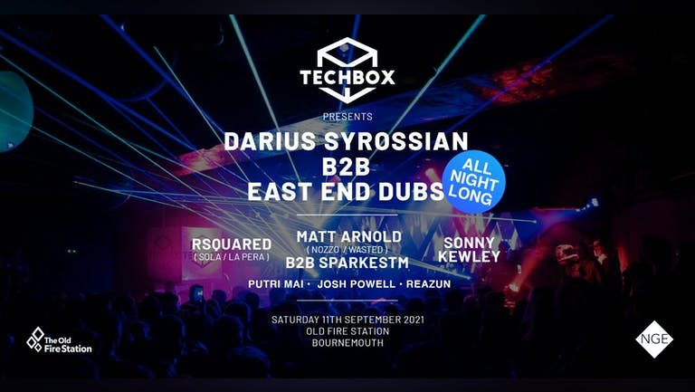 TechBox Presents: Darius Syrossian B2B East End Dubs (ALL NIGHT LONG)