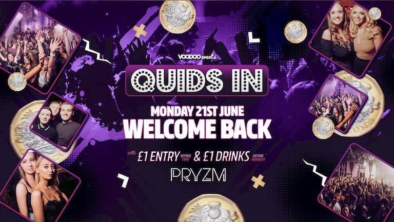 The Comeback - Quids In Mondays at PRYZM Opening party - 19th July