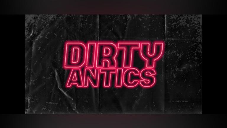 Dirty Antics - Thursdays are Back!