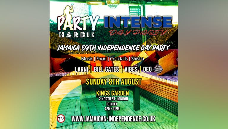 Party Hard UK & Intense - Jamaican Independence Day Party