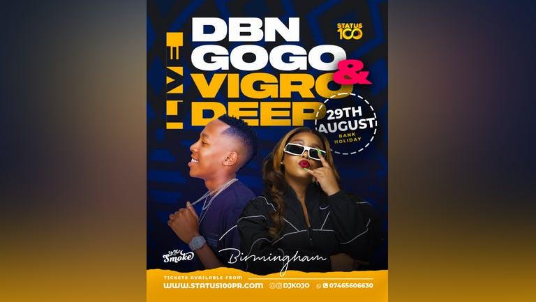 DBN GoGo & VIGRO DEEP LIVE.......