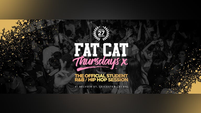 FRESHERS WEEK ★ FAT CAT  THURSDAY ★ [SOLD OUT]