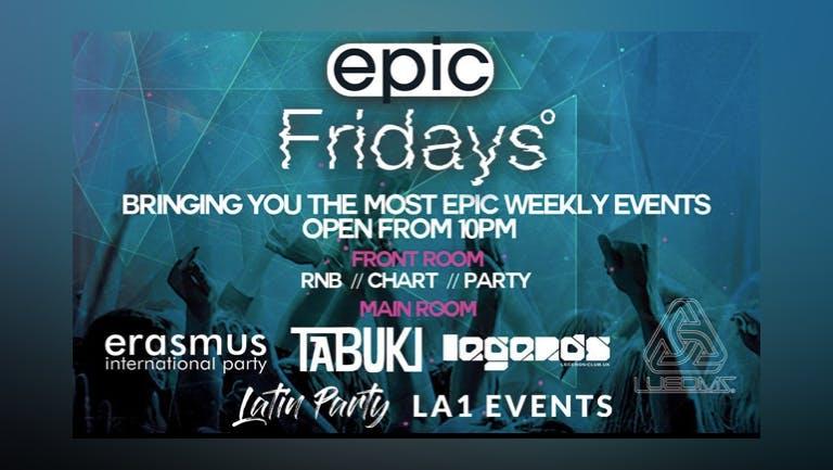 EPIC FRIDAYS 30.07.21
