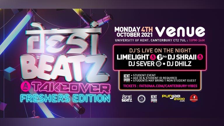 Desi Beatz Takeover - Freshers Edition Canterbury