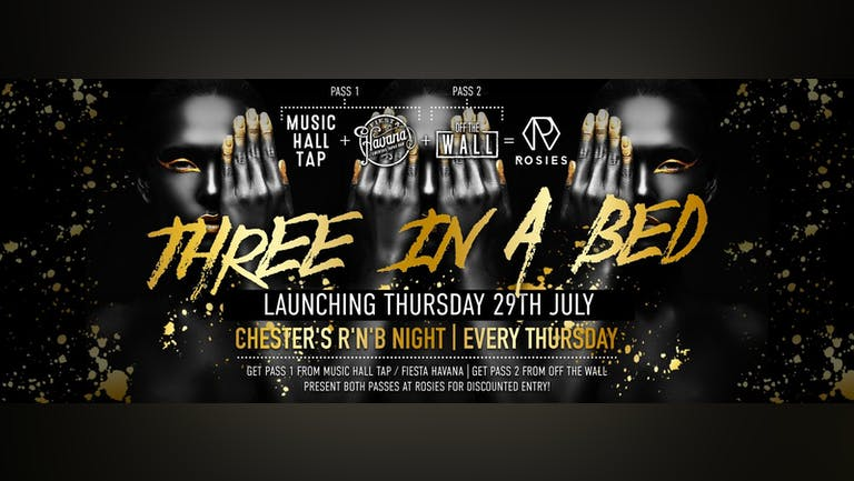 3inaBed - Chester's Biggest Urban Music Night