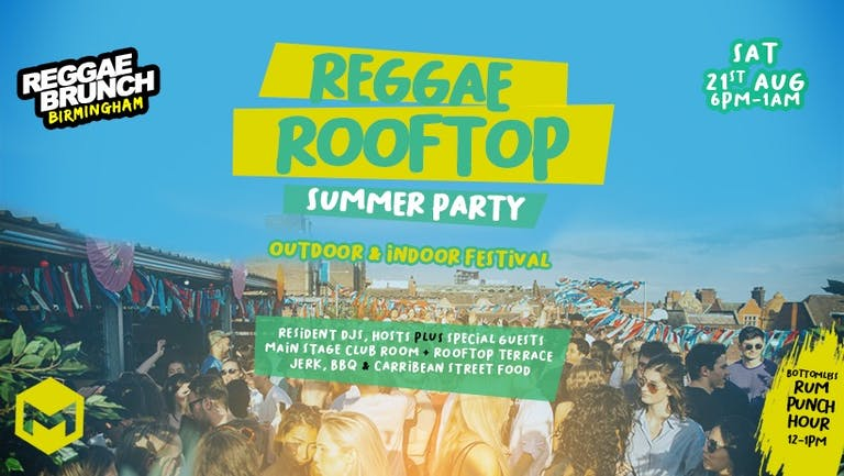 Reggae Rooftop Birmingham SAT 21ST AUG