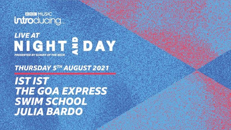BBC Introducing Live At Night & Day | ist ist, THE GOA EXPRESS, swim school, Julia Bardo