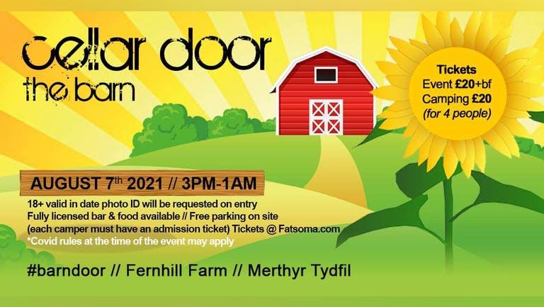 Cellar Door @ The Barn (2021) - Fernhill Farm - Merthyr - South Wales