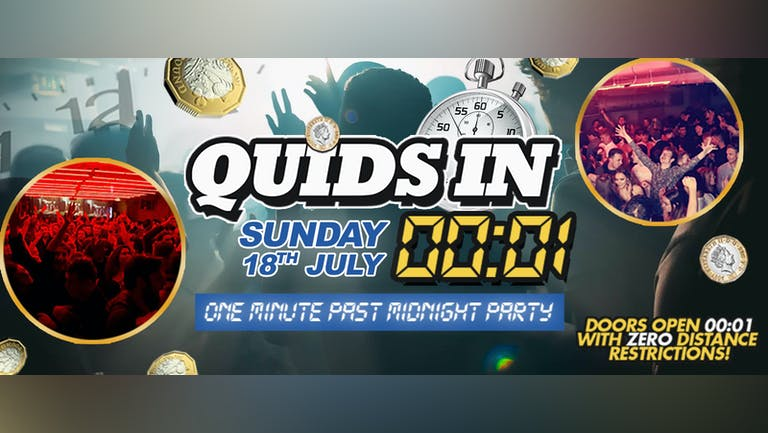 QUIDS IN !! THE OFFICIAL ONE MINUTE PAST MIDNIGHT PARTY - Manchester's Biggest Weekly Event  !!