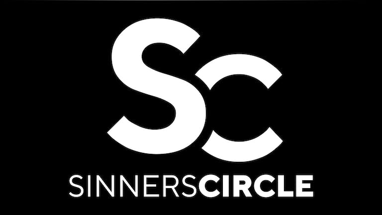 Sinners Circle Day Party ( NO RESTRICTIONS)