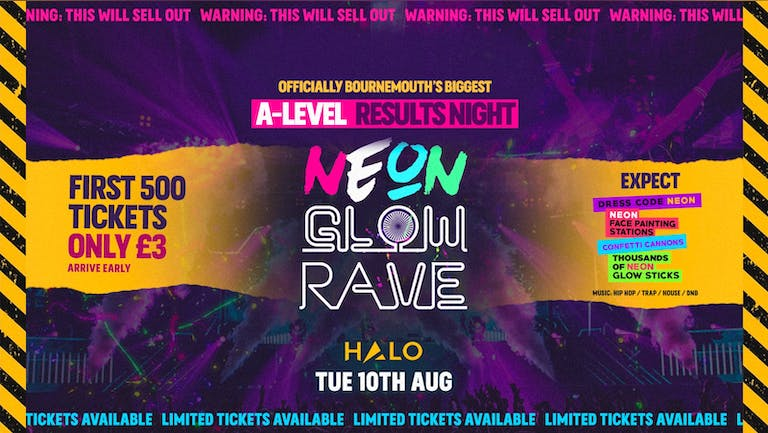 TONIGHT  |  Official A-levels Neon Glow Rave 2021 | Bournemouth's BIGGEST A-level Results Party at Halo // FINAL 100 TICKETS