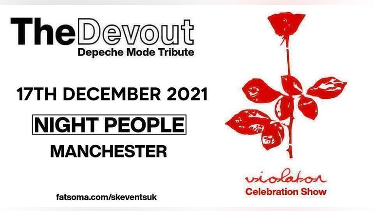 "Depeche Mode Tribute ""The Devout"" - Live In Manchester - Violator Celebration + Greatest Hits Show"