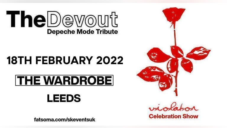 "Depeche Mode Tribute ""The Devout"" - Live In Leeds - Violator Celebration & Greatest Hits Show"