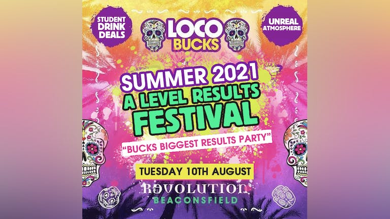 LOCO A-LEVEL RESULTS FEST 2021 AT REVS