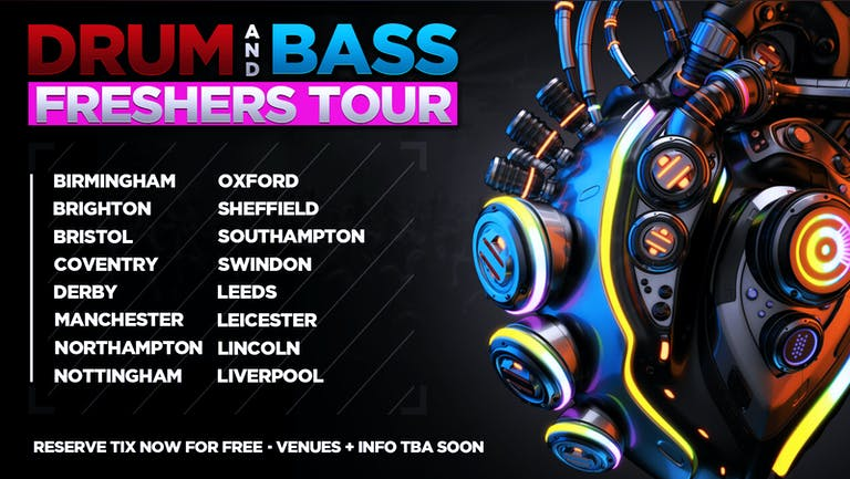 DNB FRESHERS TOUR! 2021! - BRISTOL  (SOLD OUT!)