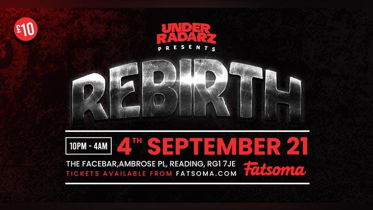 Under Radarz presents : Rebirth w/ Nicky Blackmarket + more