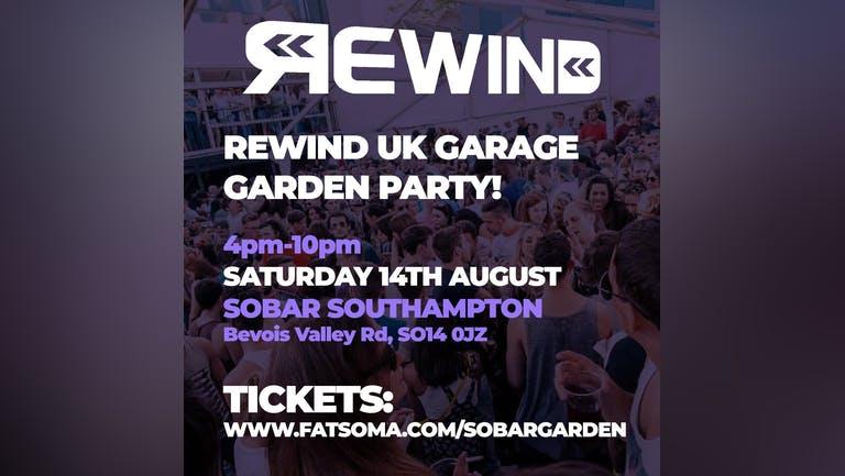 REWIND:UK GARAGE GARDEN PARTY