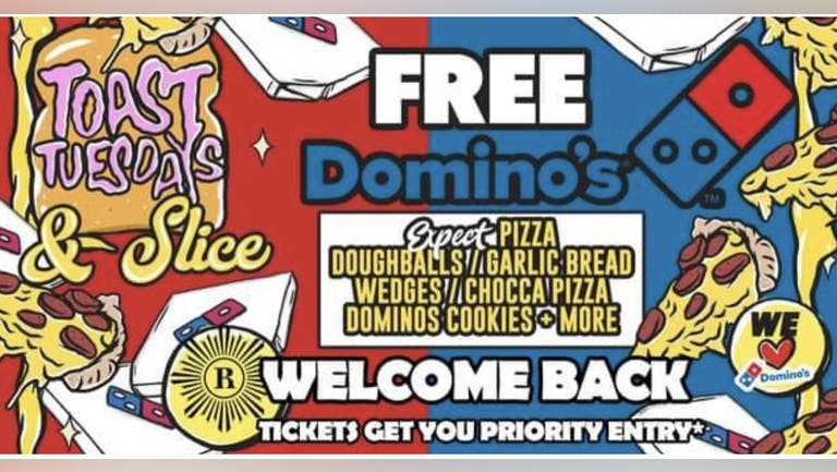 Toast Tuesdays Slice Night - Dominos Pizza Party