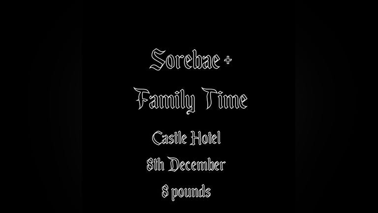 Sabotage Presents: Sorebae + Family Time - Live at The Castle