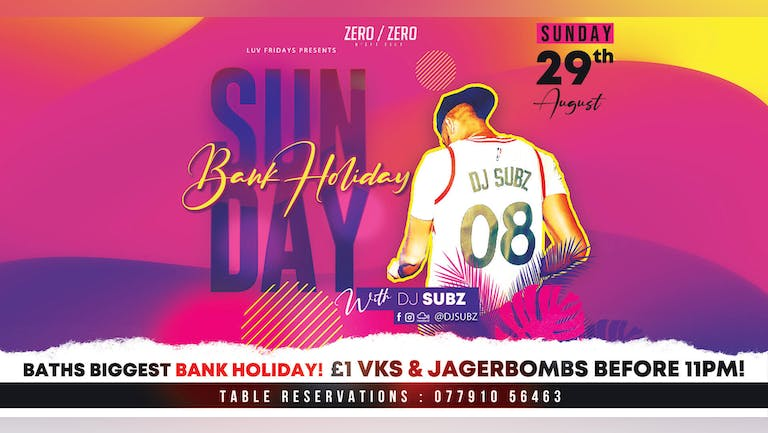 Quids In Bank Holiday with DJ SUBZ