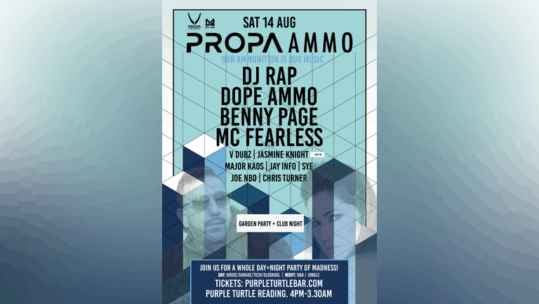 PROPA AMMO ALL DAYER: DJ Rap, Dope Ammo, Benny Page, MC Fearless + more!
