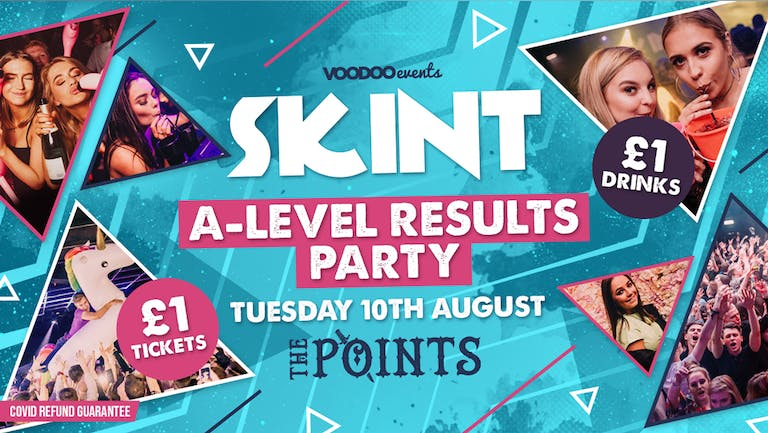 Skint A-Level Results Party