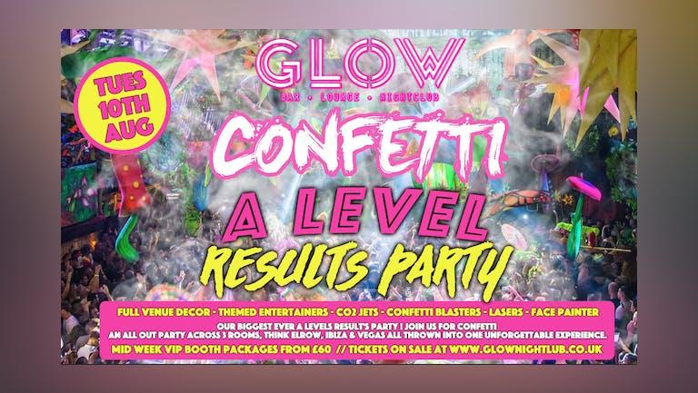 A LEVEL RESULTS PARTY - CONFETTI 10.08.21