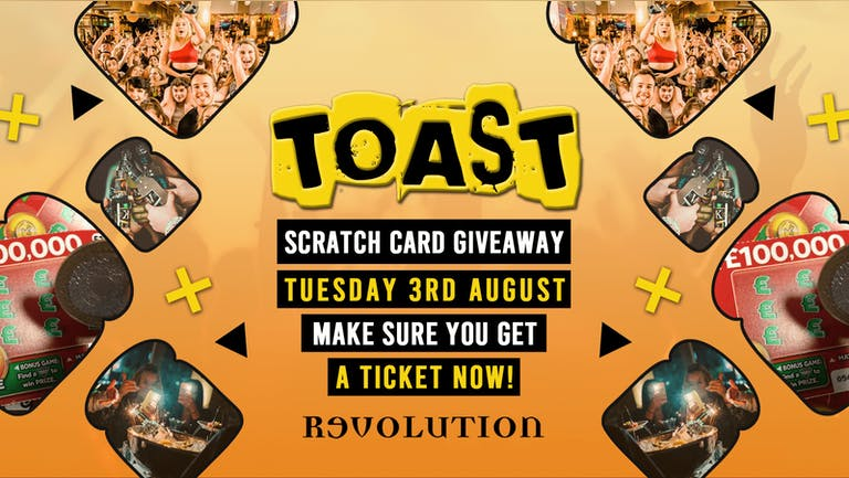 Toast • Scratch Card Giveaway • Revolution