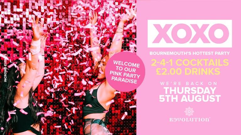 XOXO • £2.00 Drinks • Revolution