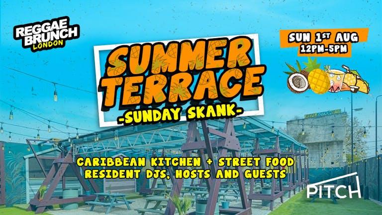 Reggae brunch present - Summer Terrace - Sunday Skank - Sun 1st Aug