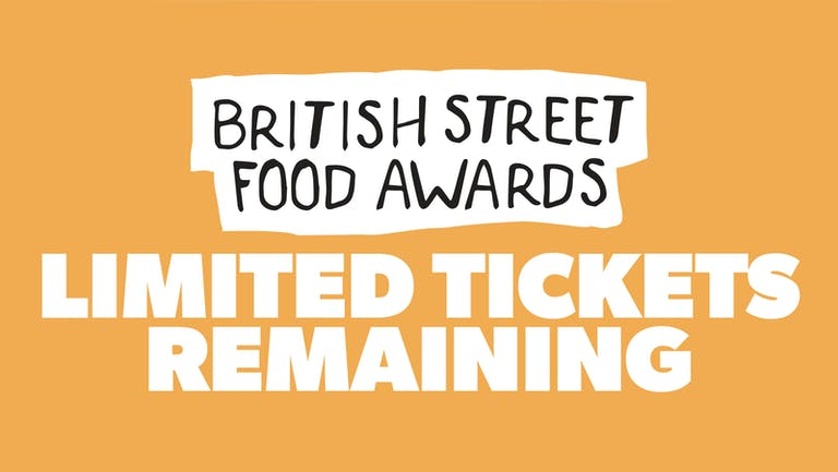 Chow Down: Saturday 21st August - British Street Food Awards Weekend